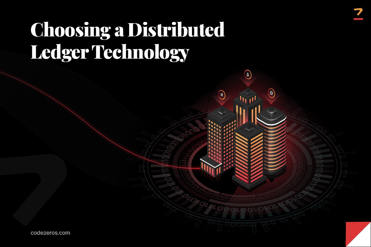 Choosing a Distributed Ledger Technology